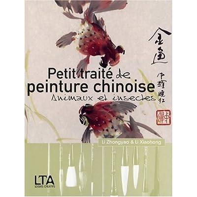 Petit traité de peinture chinoise : Animaux et insectes