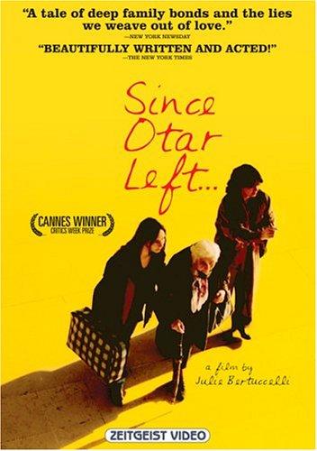 Depuis qu'Otar est parti /Since Otar Left / С тех пор, как уехал Отар (2003)