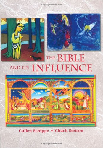 The Bible and Its Influence, Student Text (Bible Literacy Project) (Bible Literacy Project) (Bible Literacy Project)