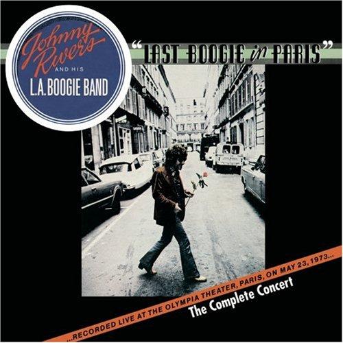 Johnny Rivers - Last Boogie in Paris - The Complete Concert - Zortam Music