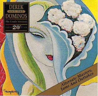Derek and the Dominos - Layla Sessions: Alternate Masters, Jams And Outtakes - Zortam Music