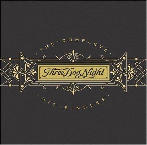 THREE DOG NIGHT - The Complete Hit Singles - Lyrics2You