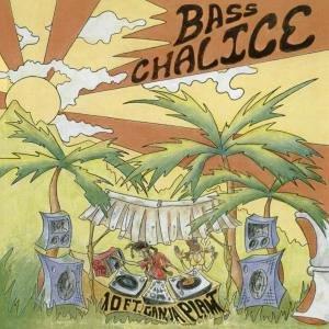 10 Ft. Ganja Plant - Bass Chalice - Zortam Music