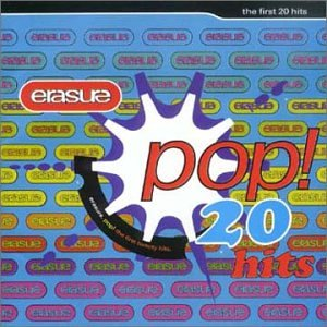 Erasure - Pop The First 20 Hits (UK) - Zortam Music