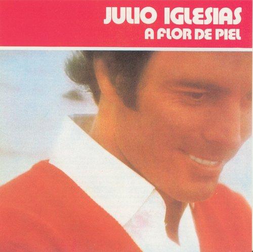 Julio Iglesias - A Flor de Piel - Zortam Music