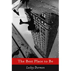 The Best Place to Be: A Novel in Stories