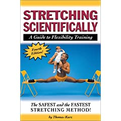 Stretching Scientifically: A Guide to Flexibility Training (4th Revision ed)