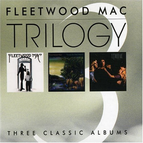 Fleetwood Mac - Trilogy: Fleetwood Mac/Tango in the Night/Mirage - Lyrics2You