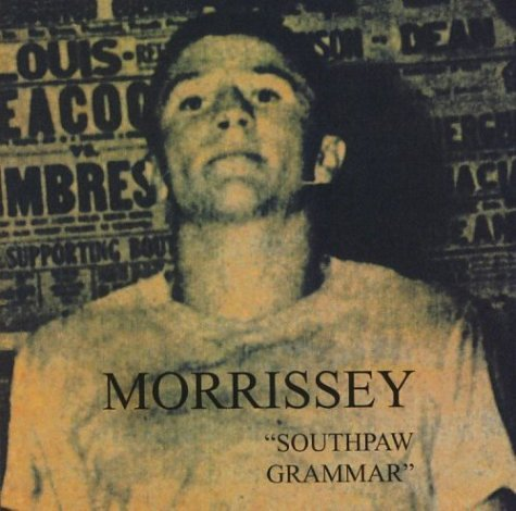 Morrissey - Southpaw Grammar - Zortam Music