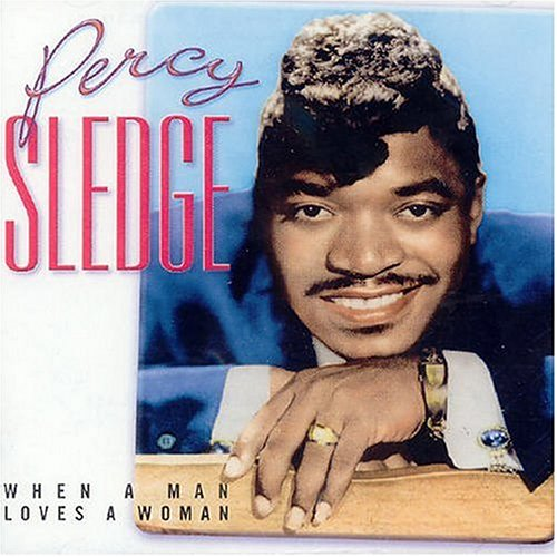 Percy Sledge - When A Man Loves A Woman & Other Hits - Zortam Music