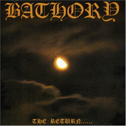 Bathory - The Return...          -------1985 - Zortam Music