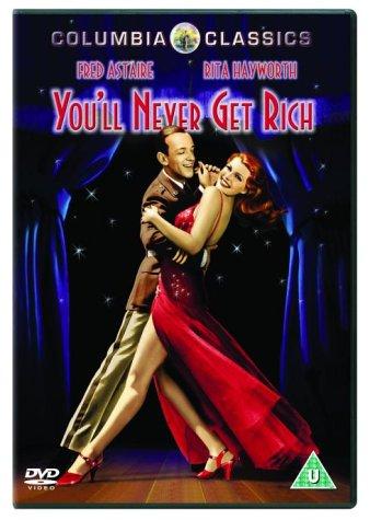 You'll Never Get Rich / Ты никогда не будешь богаче (1941)