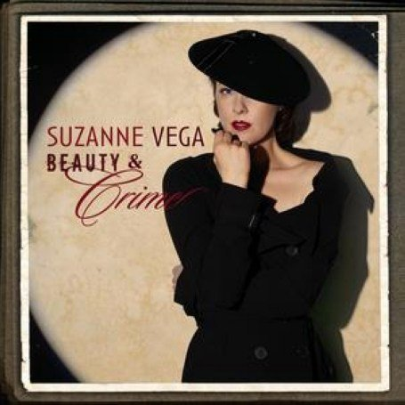 Suzanne Vega - Beauty And Crime - Zortam Music
