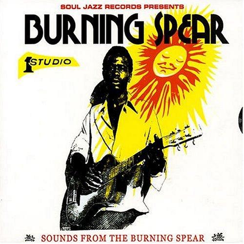 Burning Spear - Sounds From The Burning Spear: Burning Spear At Studio One - Zortam Music