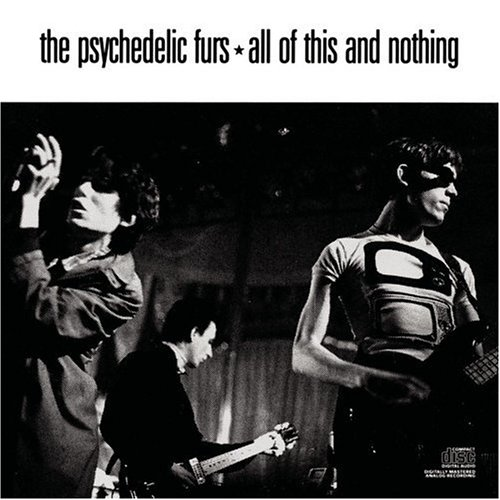 Psychedelic Furs, The - All of This and Nothing - Zortam Music