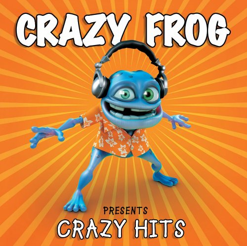 Crazy Frog - Crazy Hits - 2005 - Zortam Music