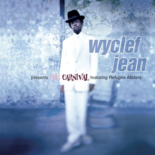 Wyclef Jean - Carnival, the - Zortam Music