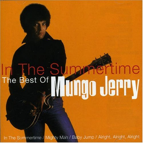 Mungo jerry - Best of-in the Summertime - Zortam Music
