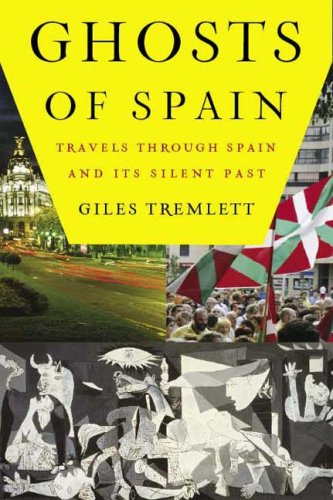 Ghosts of Spain: Travels Through Spain and Its Secret Past
