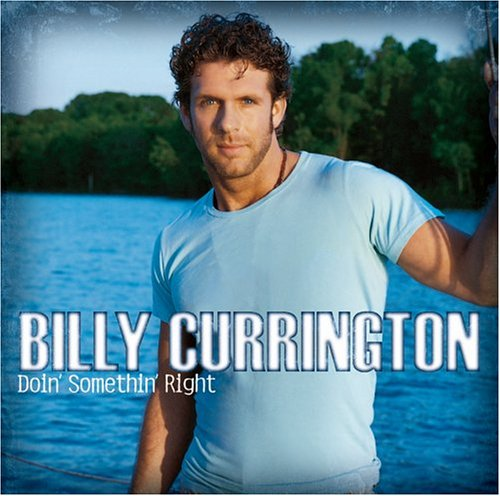 Billy Currington - Doin