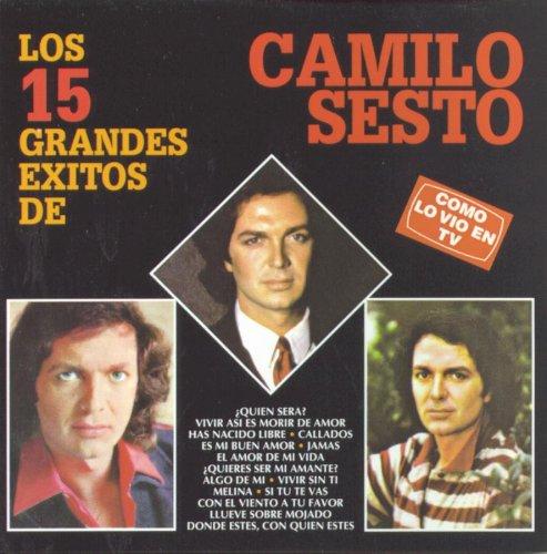 Camilo Sesto - Los 15 Grandes Exitos de Camilo Sesto - Zortam Music