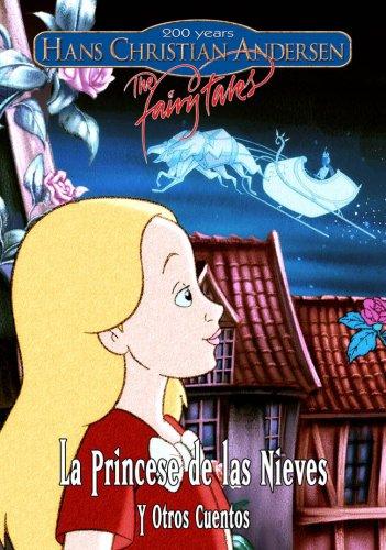 La Hans Christian Andersen: The Fairy Tales - La Princesa de las Nieves, Pts. 1 & 2 y Otros Cuentos / Ганс Христиан Андерсен. Сказки. Том 7 (2002)