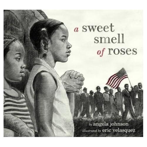 A Sweet Smell of Roses, Johnson, Angela; Velasquez, Eric (illustrator)