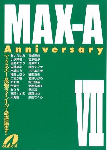 MAX-A AnniversaryVII