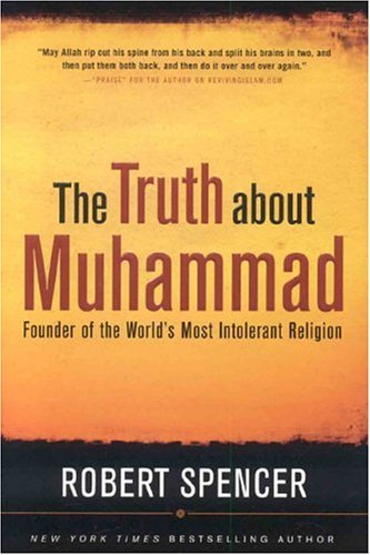 The Truth About Muhammad: Founder of the World