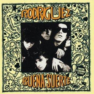 Los Rodriguez - Buena suerte - Zortam Music