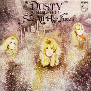 Dusty Springfield - See All Her Faces - Zortam Music