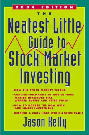 The Neatest Little Guide to Stock Market Investing (Revised Edition) (Neatest Little Guide to Stock Market Investing)