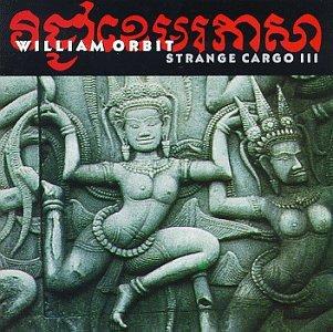William Orbit - Strange Cargo III - Zortam Music