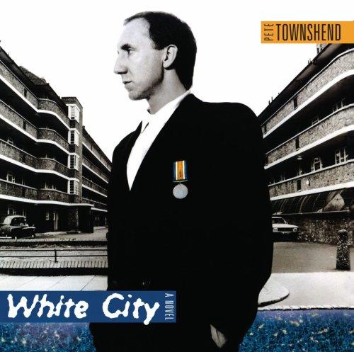 Pete Townshend - White City - Zortam Music