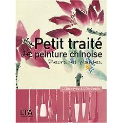 Petit traité de peinture chinoise : Fleurs et plantes en poésie et en peinture