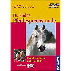 Dr. Endes Pferdesprechstunde - Pferdekrankheiten und Erste Hilfe