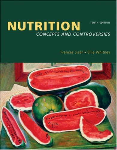 Nutrition: Concepts and Controversies (with Nutrition Connections CD-ROM and InfoTrac)