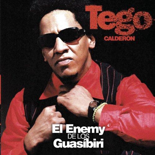 Tego Calderón/Yandel - El Enemy de los Guasíbiri - Zortam Music