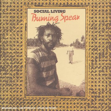 Burning Spear - Social Living - Zortam Music