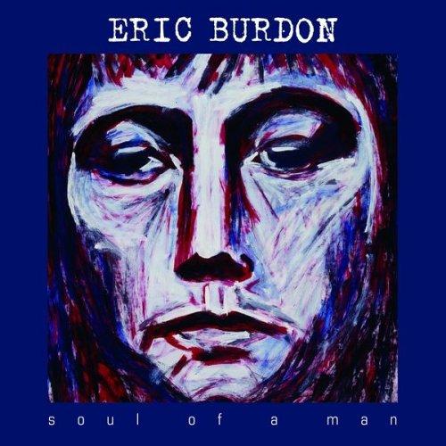 Eric Burdon - Soul of a Man - Zortam Music