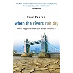 When the Rivers Run Dry: What Happens When Our Water Runs Out?