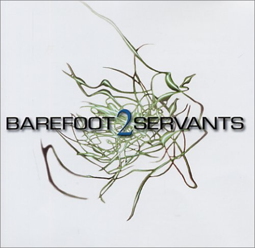 The Servant - 2 (Barefoot Servants) - Zortam Music