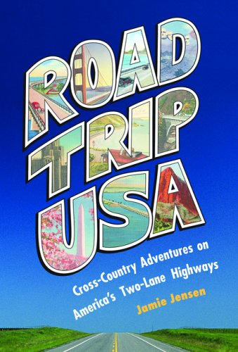 Road Trip USA: Cross-Country Adventures on America