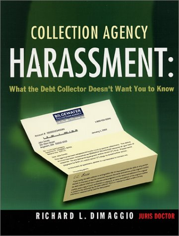 Collection Agency Harassment: What the Debt Collector Doesn