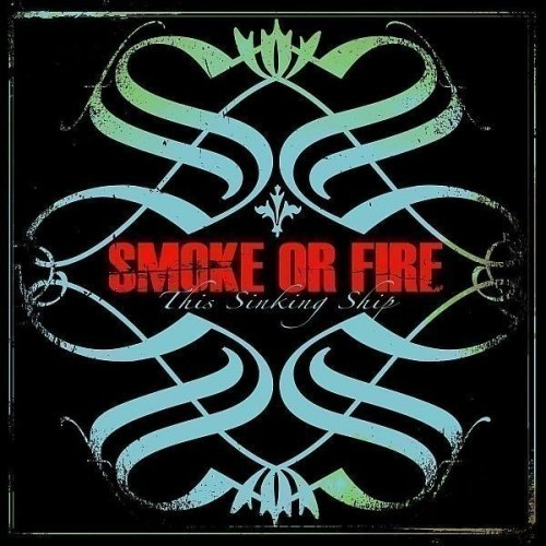 Smoke Or Fire - Warped Tour 2007 Compilation [Disc 2] - Zortam Music