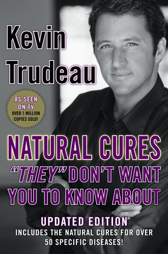 "Natural Cures ""They"" Don"