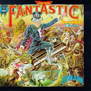 Elton John - Captain Fantastic And The Brow Dirt Cowboy - Zortam Music