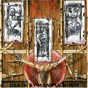 Napalm Death - Death by Manipulation - Zortam Music