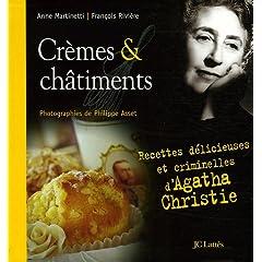 Crèmes et châtiments (Recettes délicieuses et criminelles d'Agatha Christie) 516D887R0CL._AA240_