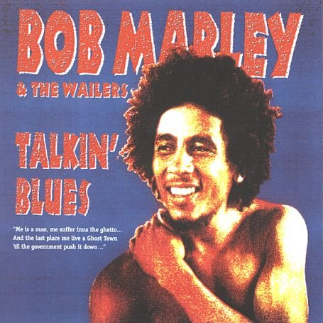 Bob Marley & The Wailers - Talkin Blues (New Packaging) - Zortam Music